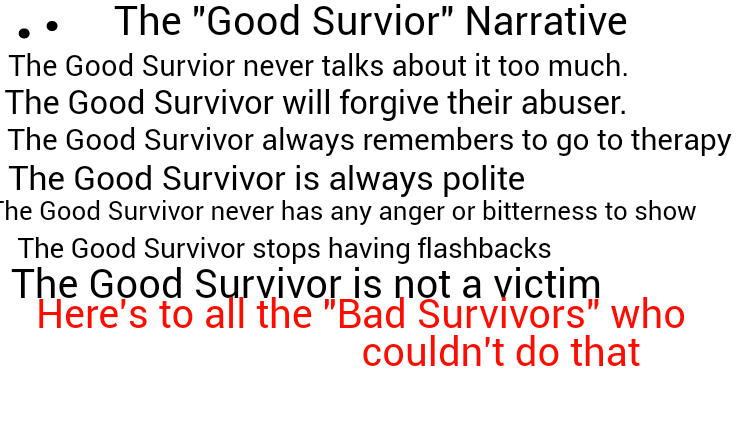 "The ""Good Survivor"" Narrative"