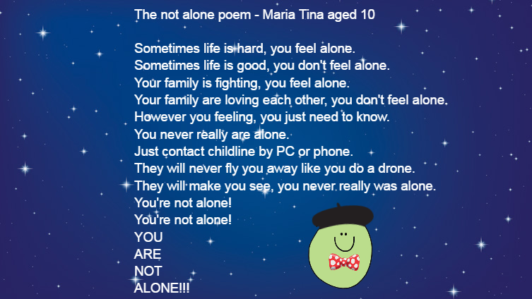 the not alone poem by maria aged 10