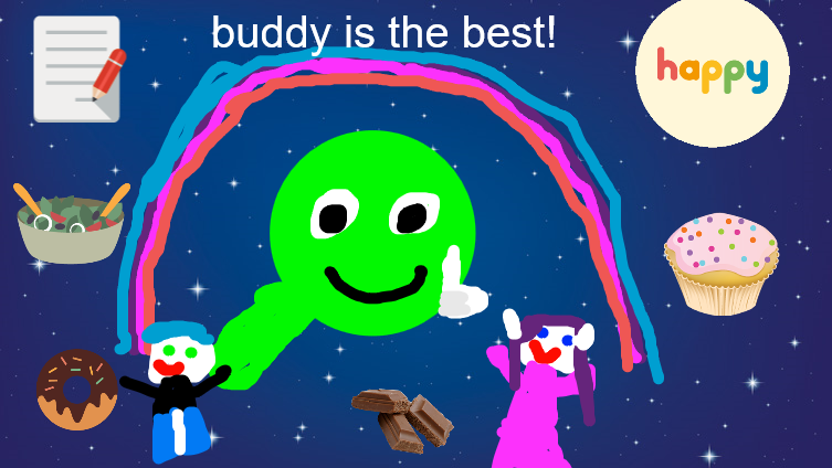 buddy is the best!