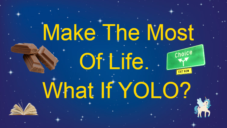 WHAT IF YOLO?
