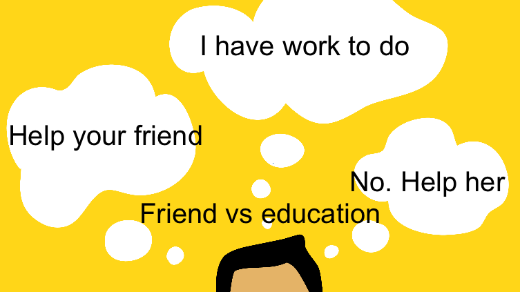 Friend vs education