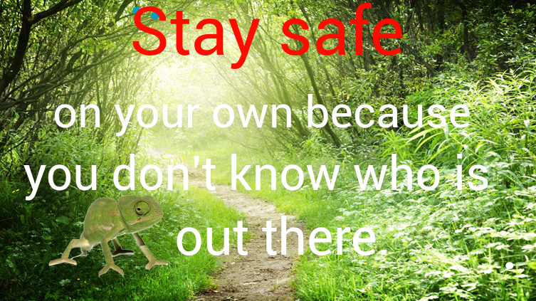 Stay safe on your own