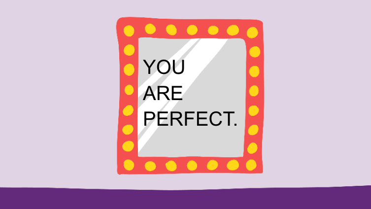 You're perfect.